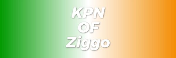 ziggo vs kpn verschillen
